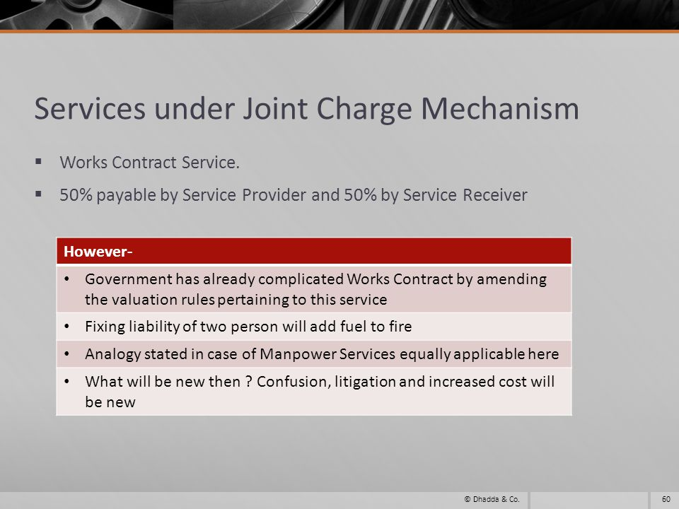 Services under Joint Charge Mechanism Works Contract Service.
