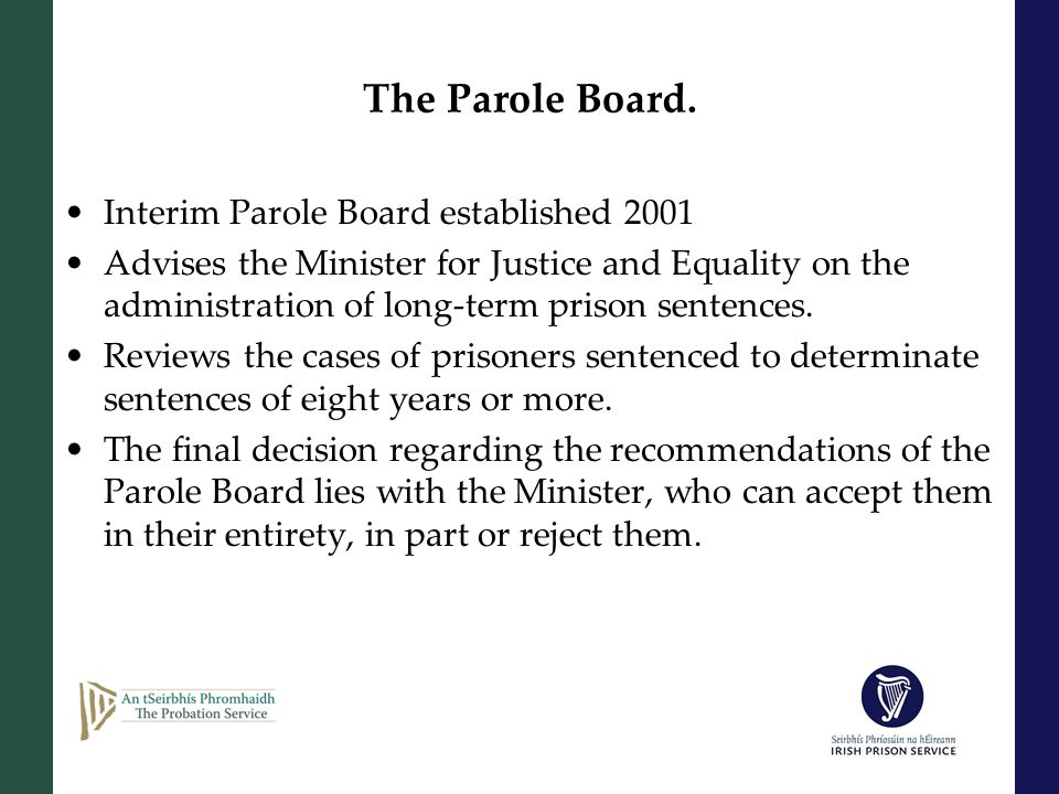 The Parole Board.