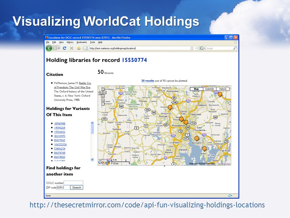 http://thesecretmirror.com/code/api-fun-visualizing-holdings-locations Visualizing WorldCat Holdings