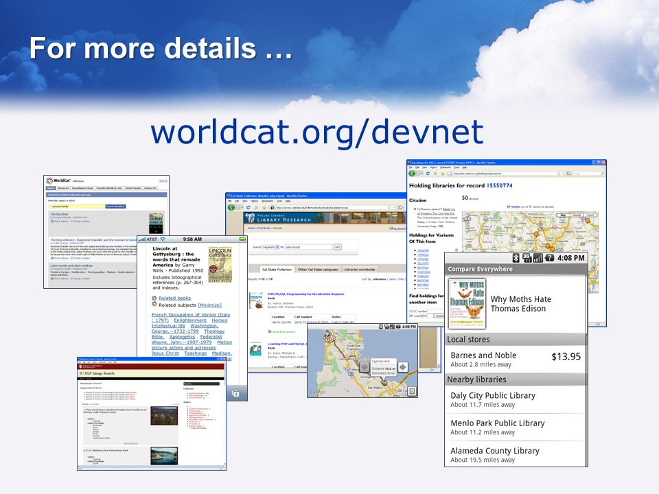 For more details … worldcat.org/devnet