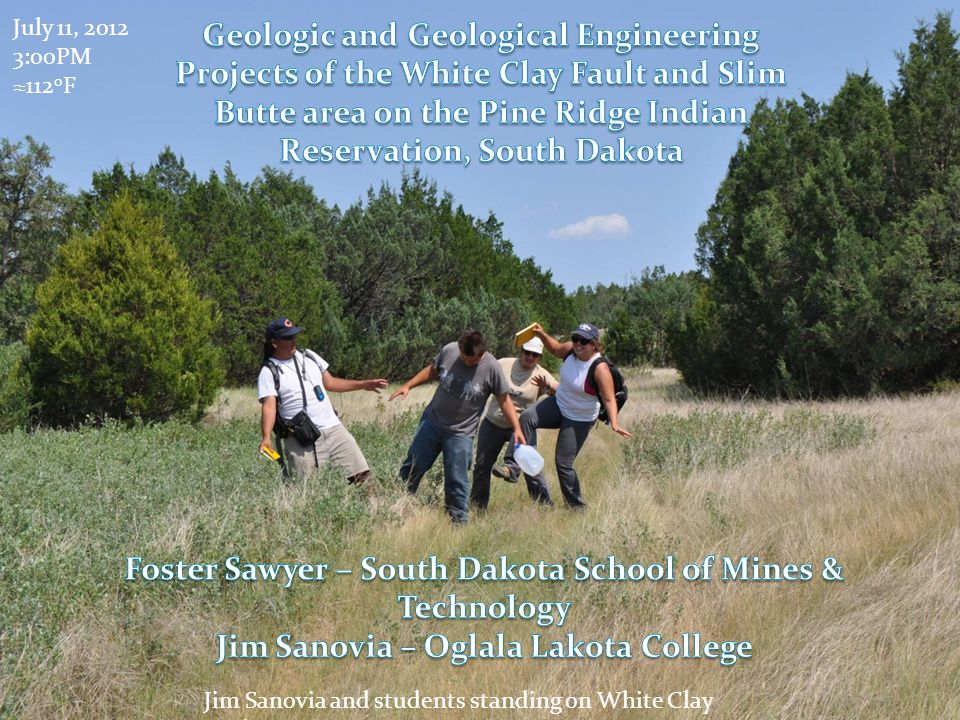 July 11, 2012 3:00PM 112 0 F Jim Sanovia and students standing on White Clay Fault