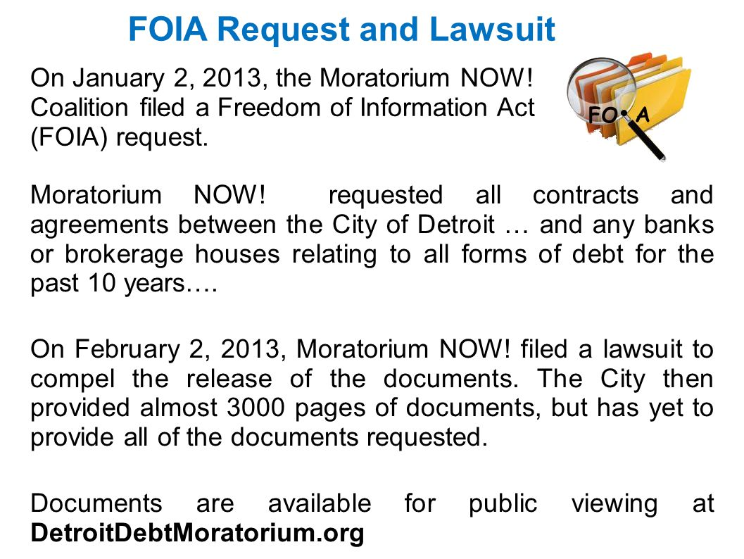 FOIA Request and Lawsuit On January 2, 2013, the Moratorium NOW! Coalition filed a Freedom of Information Act (FOIA) request. Moratorium NOW! requeste