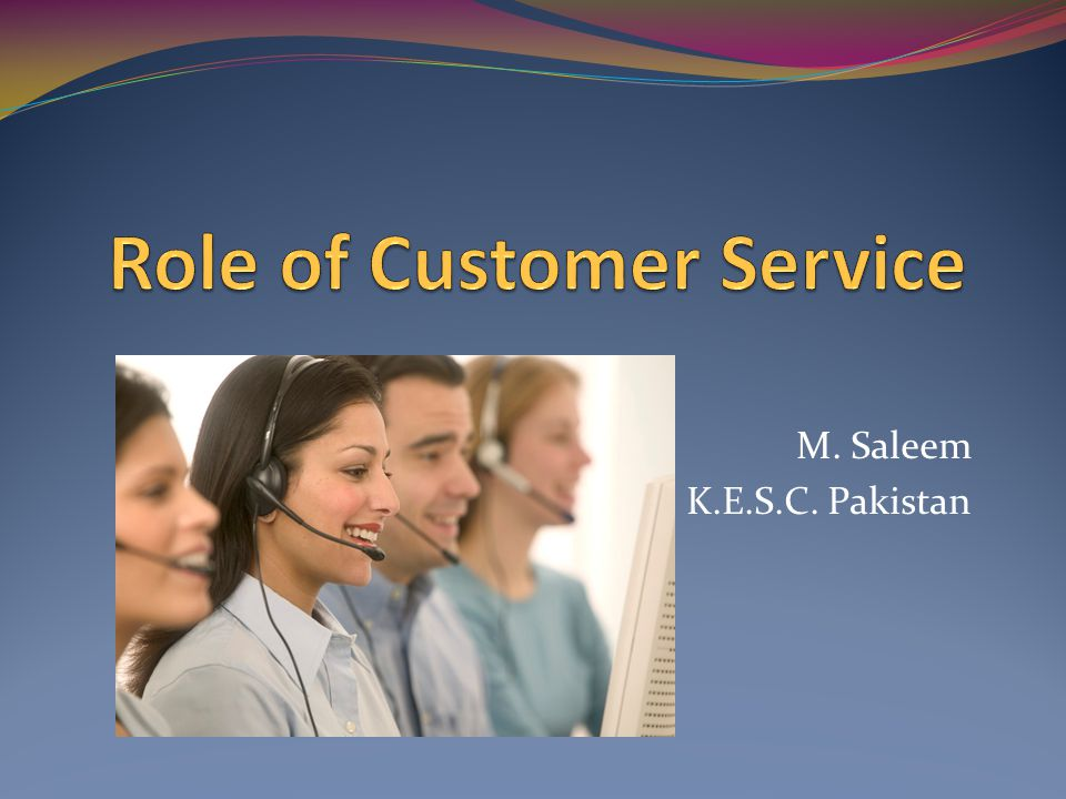 Customer service is an organization s ability to supply their customers wants and needs.
