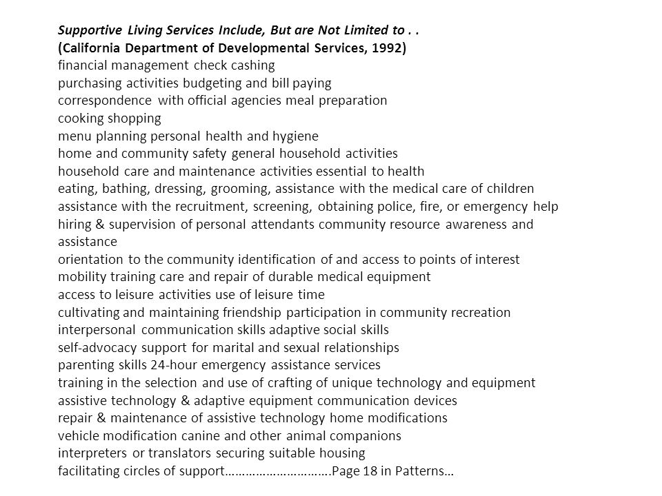 Supportive Living Services Include, But are Not Limited to..