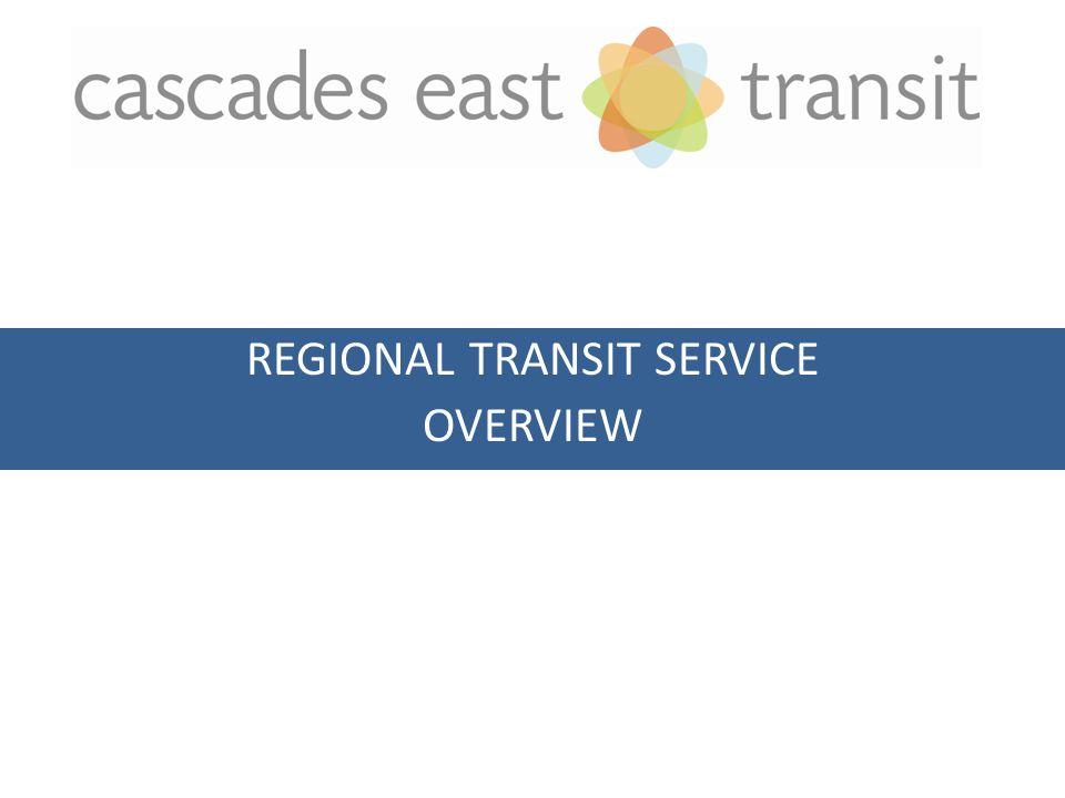 REGIONAL TRANSIT SERVICE OVERVIEW