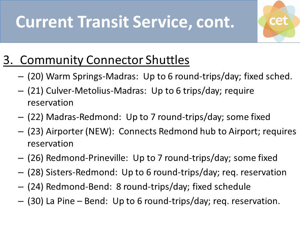 Current Transit Service, cont.