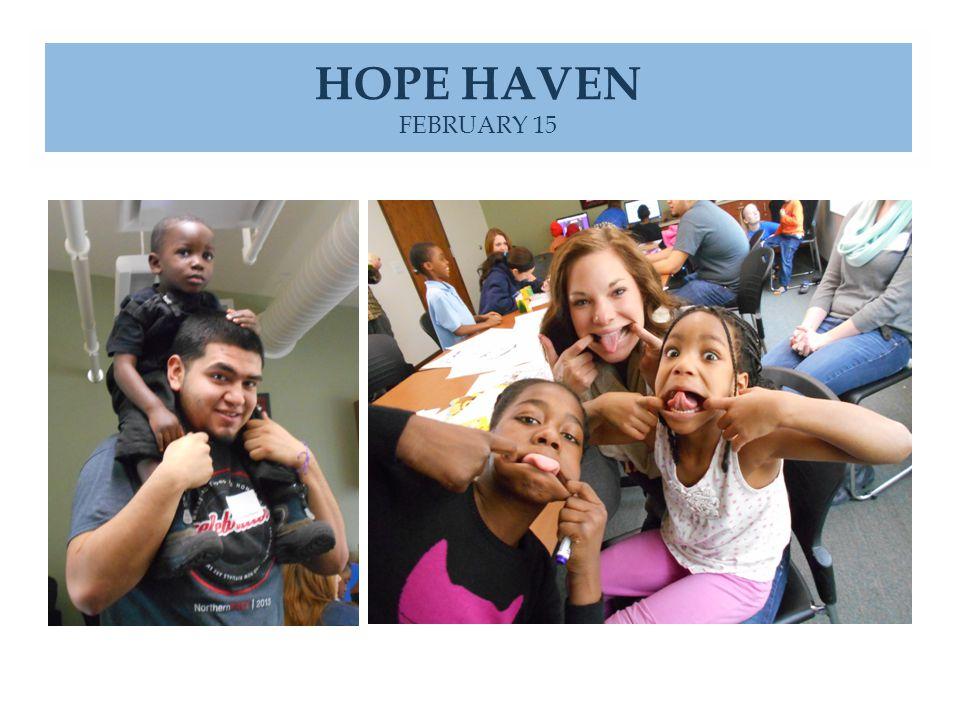 HOPE HAVEN FEBRUARY 15