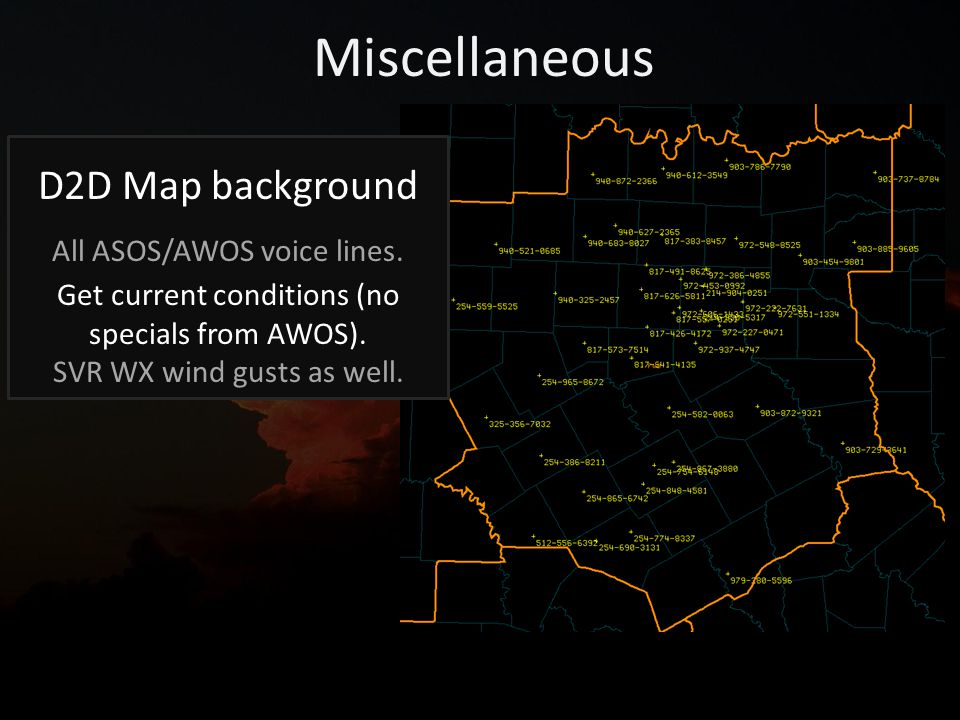 Miscellaneous D2D Map background All ASOS/AWOS voice lines.