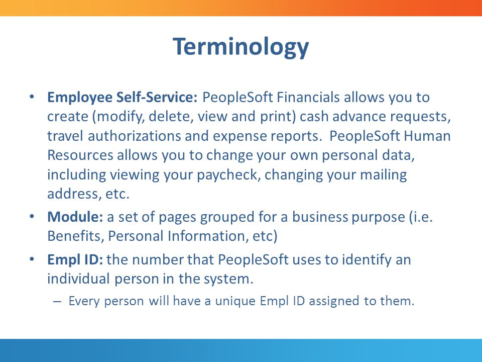 Employee Self-Service (ESS) The employee Personal Information pages are used to review, add, update or delete personal information.