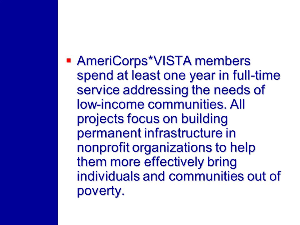Who Can Apply to become an AmeriCorps*VISTA sponsor.