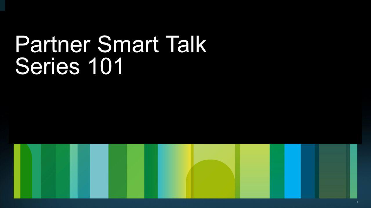1 Partner Smart Talk Series 101