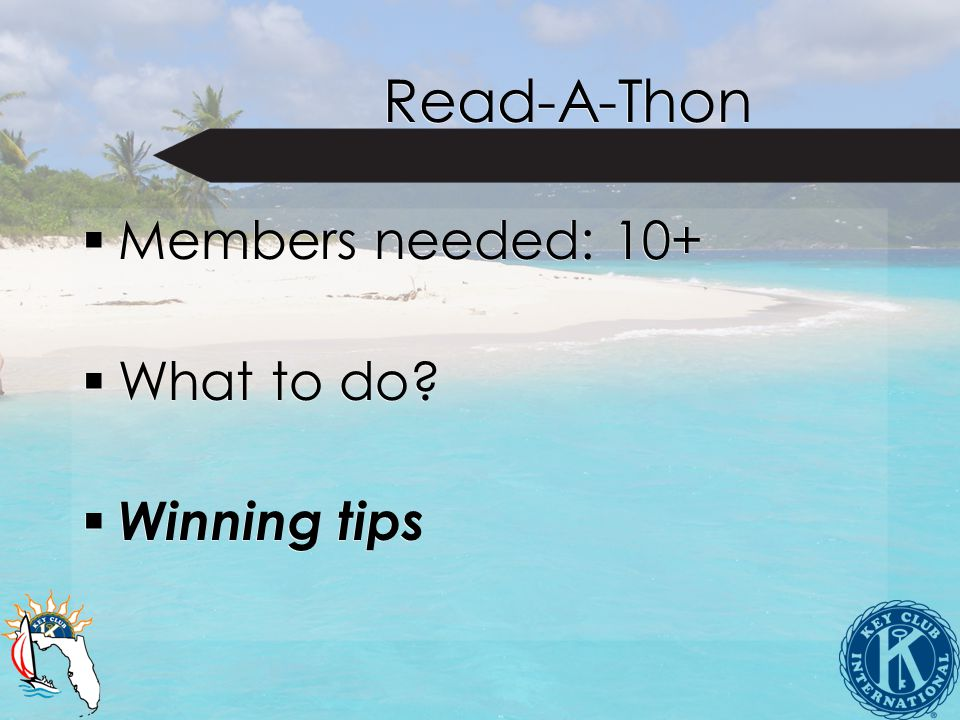 Read-A-Thon Members needed: 10+ What to do. Winning tips Members needed: 10+ What to do.
