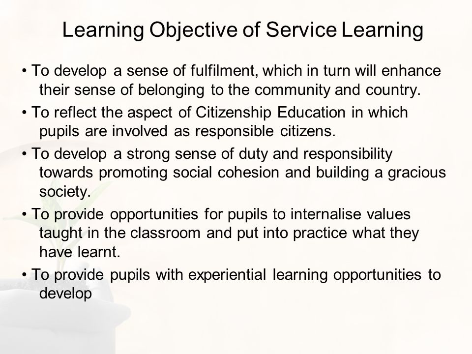 Learning Outcomes Develop strong sense of belonging and bonding to the family, school, community Develop strong sense of responsibility and duty as a family member, Northlander, resident of the country Understand the social needs and concerns of the family, school, community Demonstrate a strong sense of commitment to serve the family, school, community Contribute to the development of a caring and gracious family, school, community