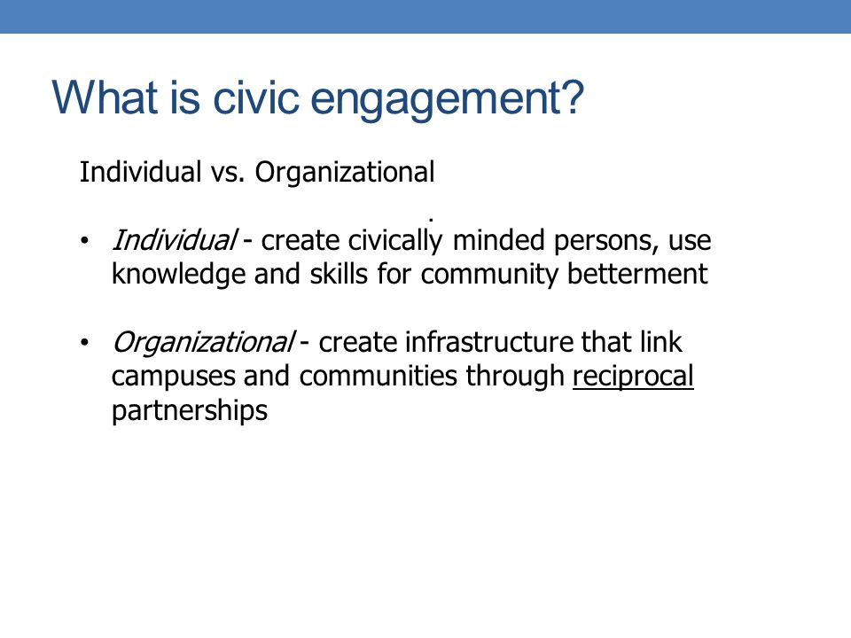 What is civic engagement. Individual vs.