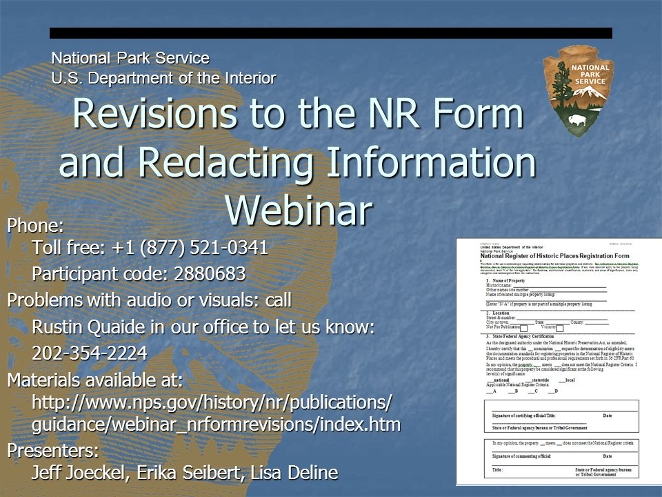 Revisions to the NR Form and Redacting Information Webinar National Park Service U.S.