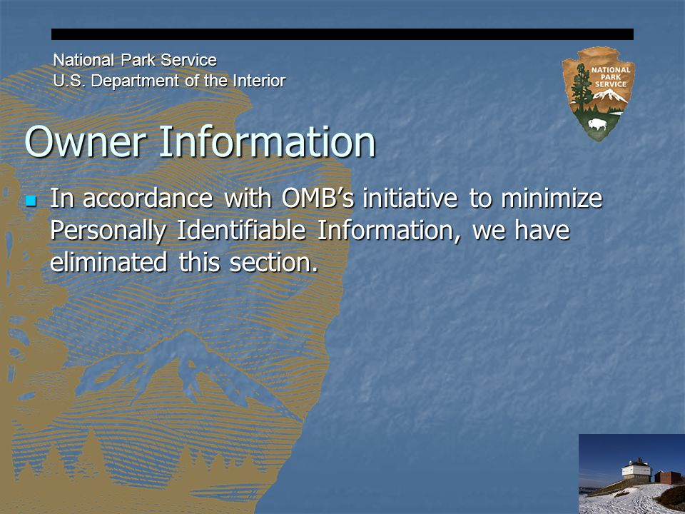 Owner Information National Park Service U.S.