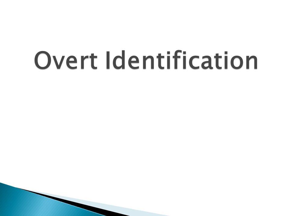 Overt Identification