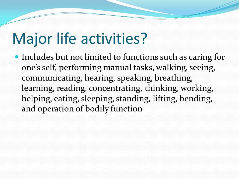 Major life activities.