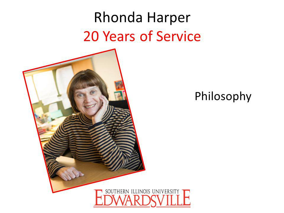 Rhonda Harper 20 Years of Service Philosophy