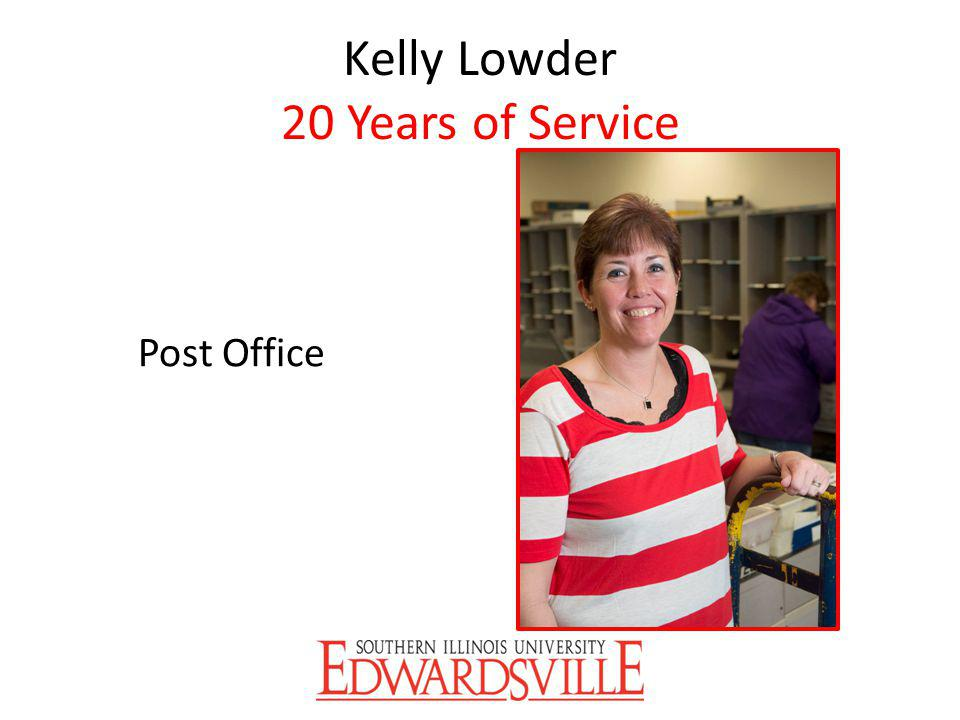 Kelly Lowder 20 Years of Service Post Office