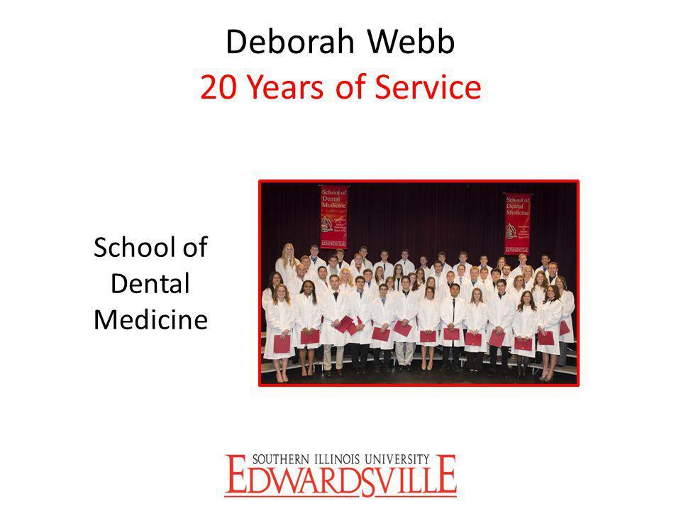 Deborah Webb 20 Years of Service School of Dental Medicine