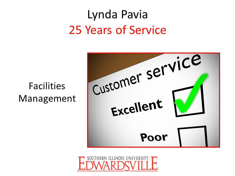 Lynda Pavia 25 Years of Service Facilities Management