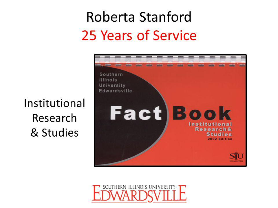 Roberta Stanford 25 Years of Service Institutional Research & Studies