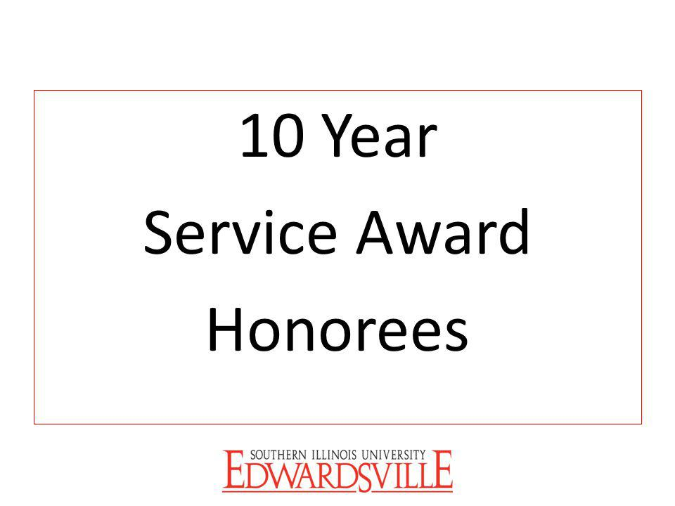 10 Year Service Award Honorees