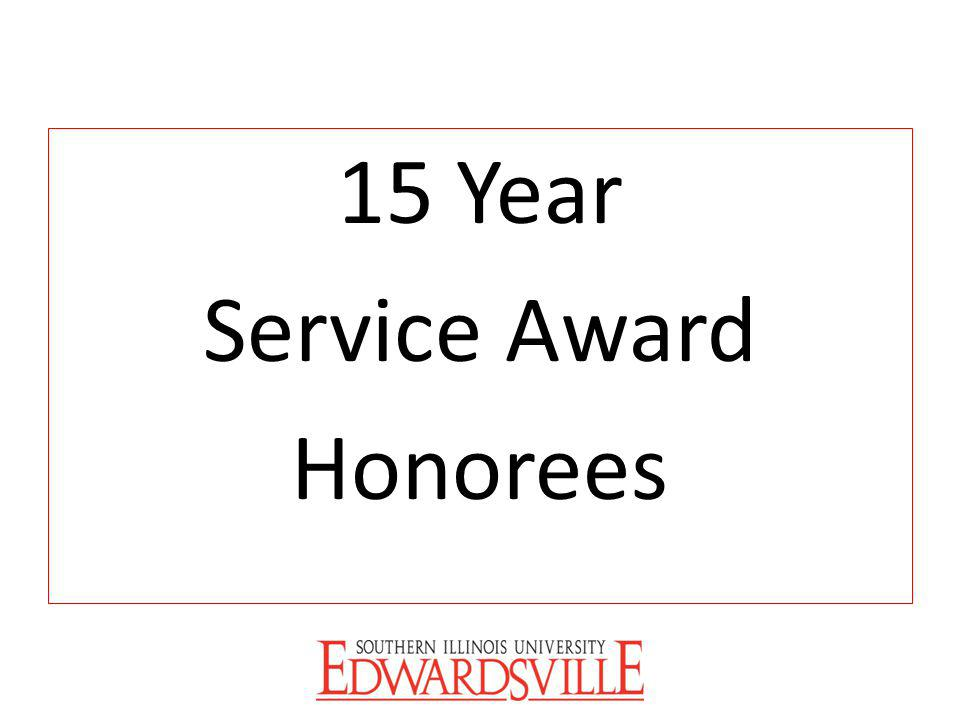 15 Year Service Award Honorees
