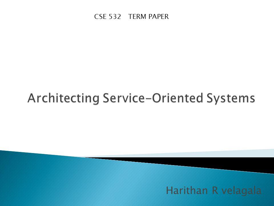 Harithan R velagala CSE 532 TERM PAPER