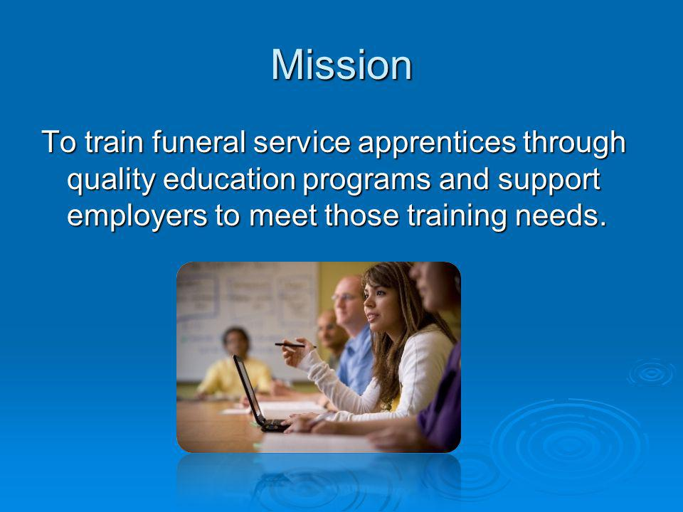 Funeral Services Programs Who is the Training Service Provider for Funeral Service Education in British Columbia and who are our partners?