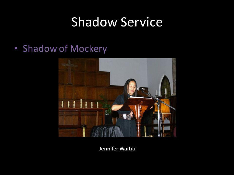 Shadow Service Shadow of Mockery Jennifer Waititi