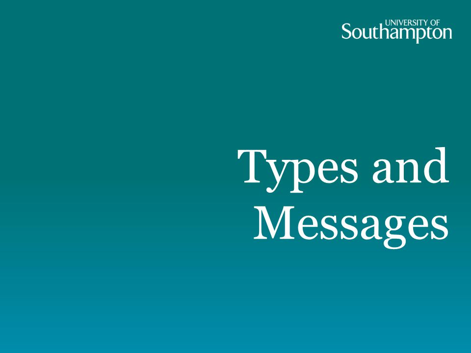 Types and Messages