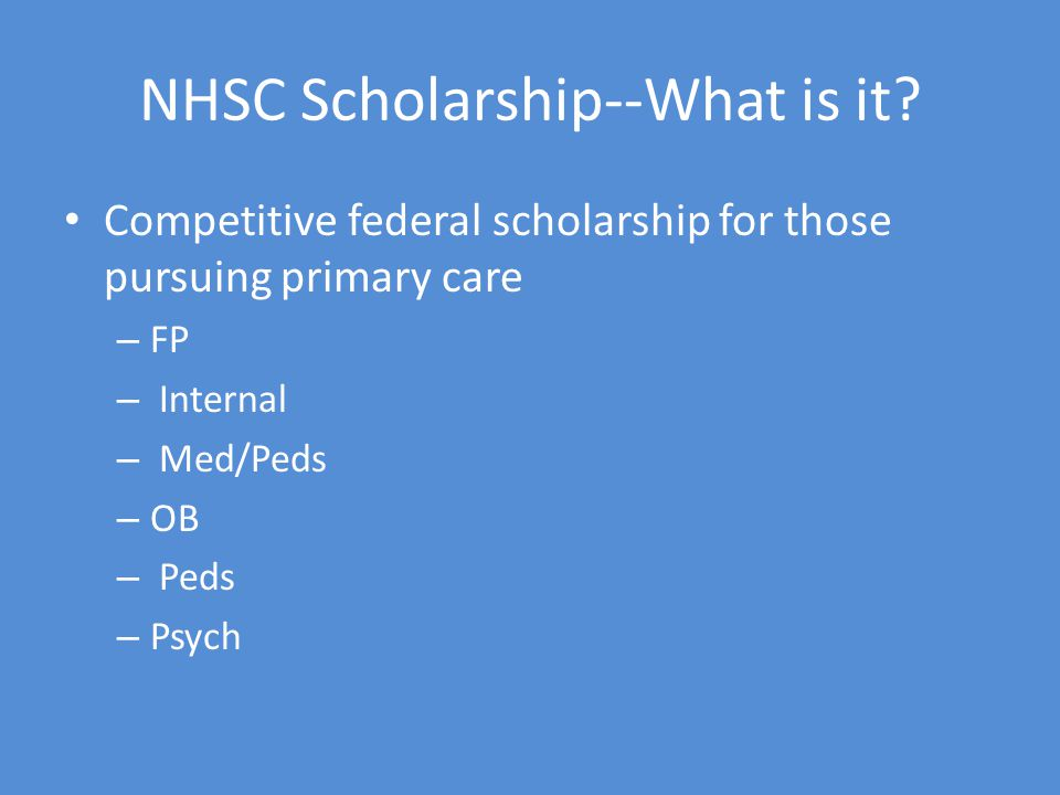 NHSC Scholarship--What is it.