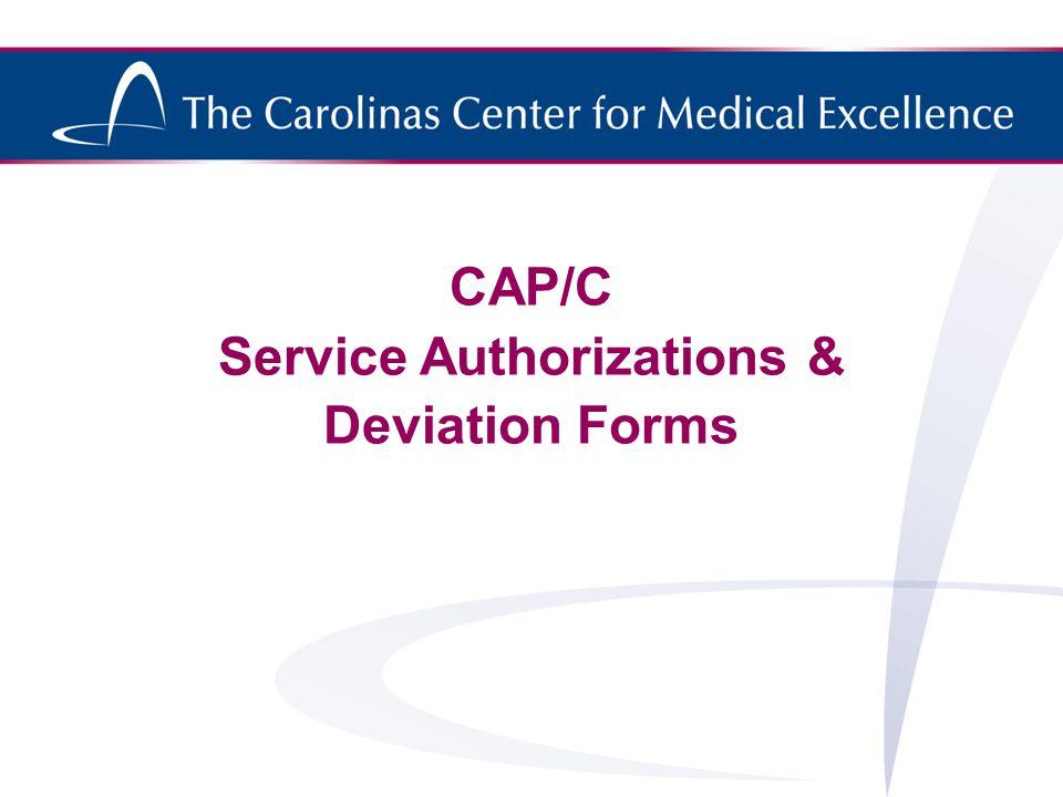 CAP/C Service Authorizations & Deviation Forms