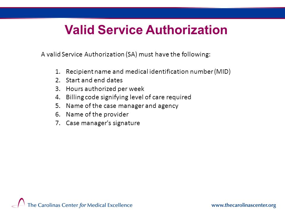 The following slides contain examples of actual Service Authorizations & Deviation Forms.