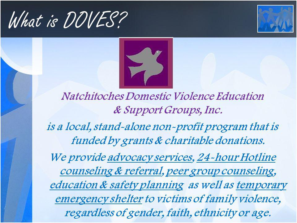 What is DOVES.Natchitoches Domestic Violence Education & Support Groups, Inc.