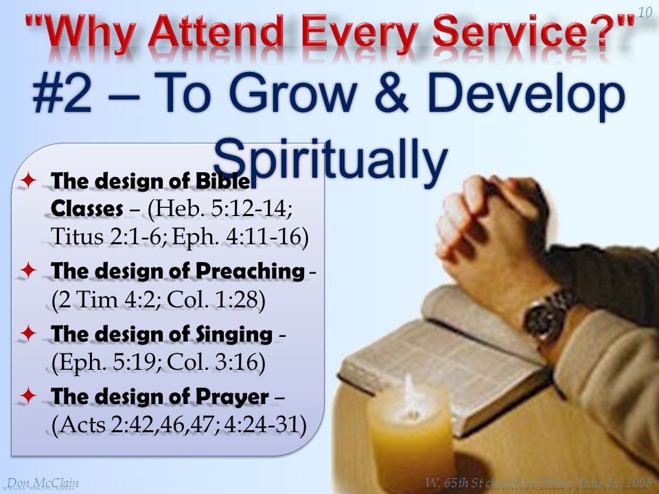 #2 – To Grow & Develop Spiritually The design of Bible Classes – (Heb.
