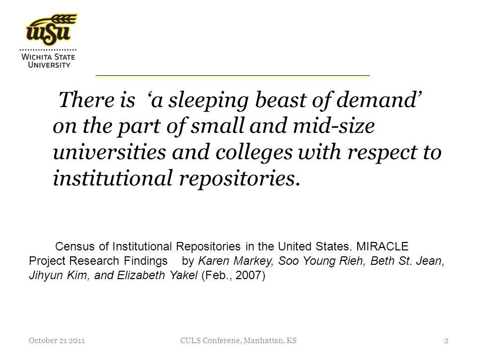 Institutional Repositories in Kansas October 21 2011CULS Conferene, Manhattan, KS3