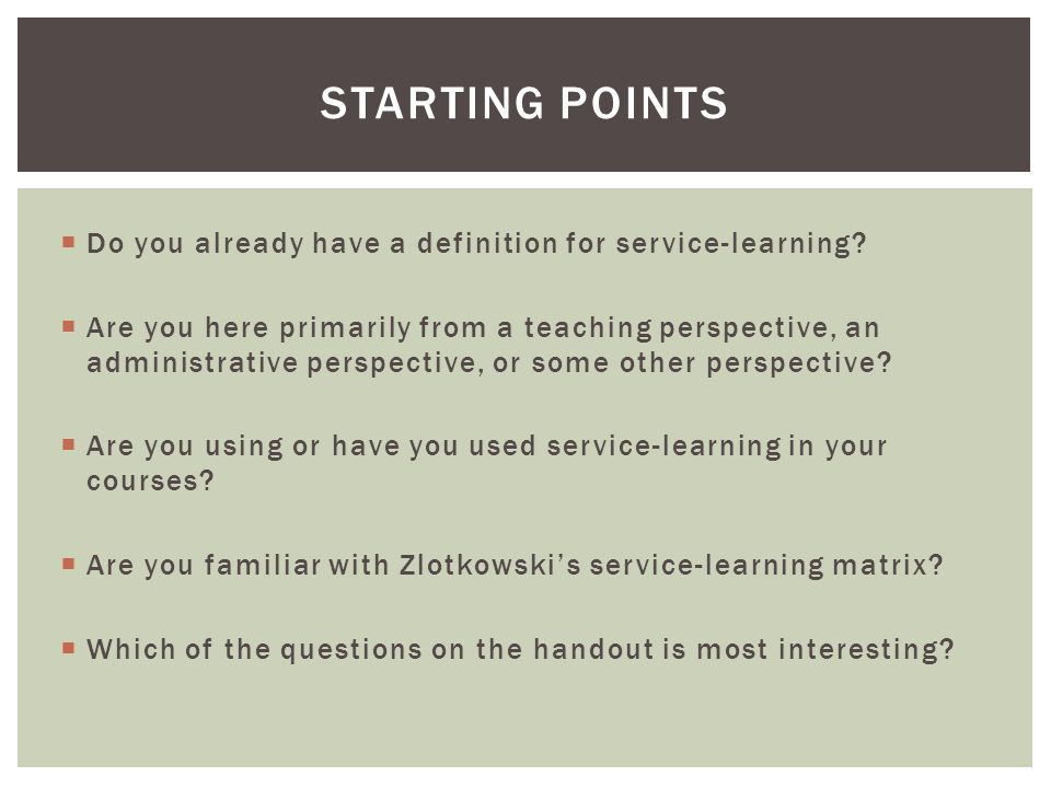 Do you already have a definition for service-learning.