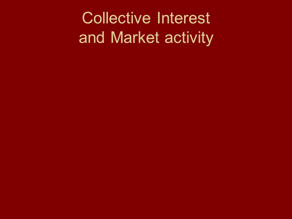 Collective Interest and Market activity
