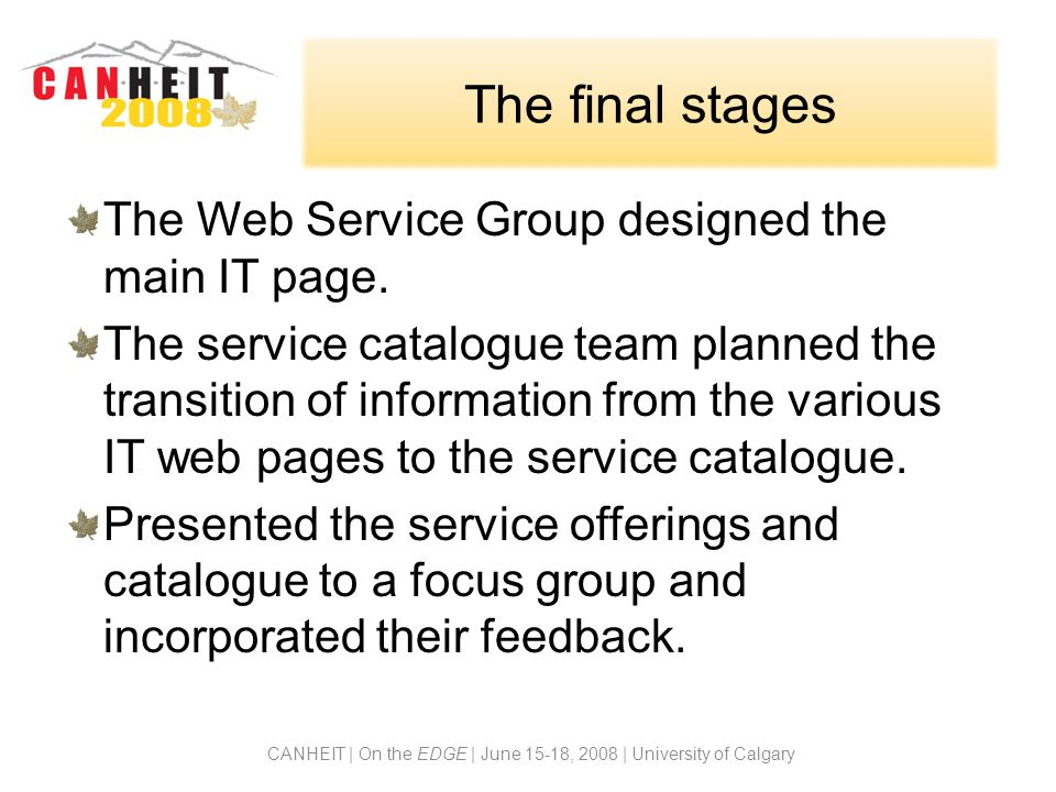 The final stages The Web Service Group designed the main IT page.
