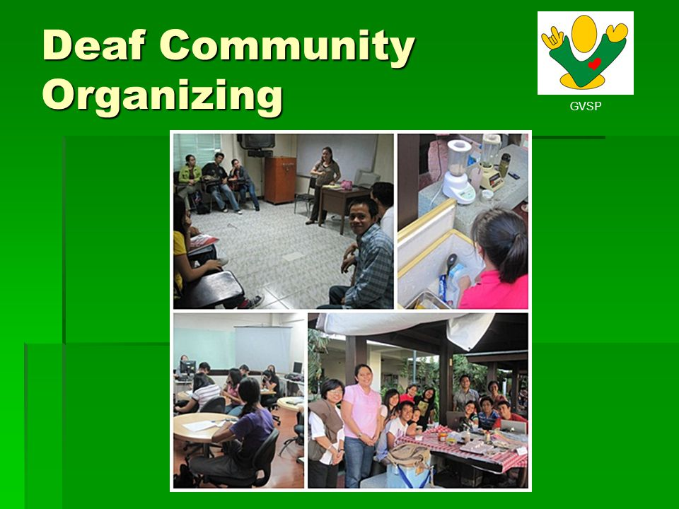 GVSP Deaf Community Organizing