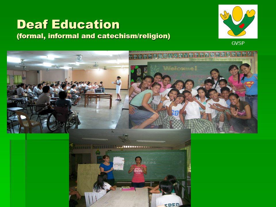 GVSP Deaf Education (formal, informal and catechism/religion)