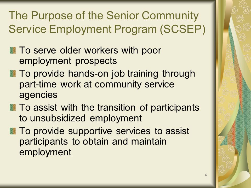 5 History of SCSEP 1965 – The SCSEP began as a demonstration project under the Economic Opportunity Act (EOA).