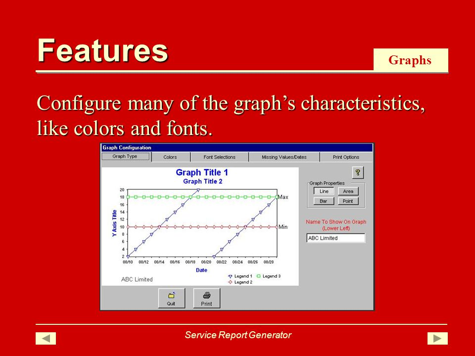 Graphs Configure many of the graphs characteristics, like colors and fonts.
