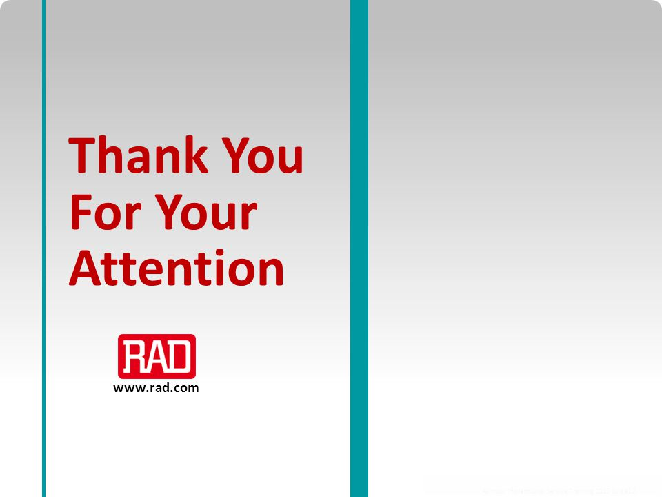 Airmux Professional Service Training 2013 Slide 12 www.rad.com Thank You For Your Attention