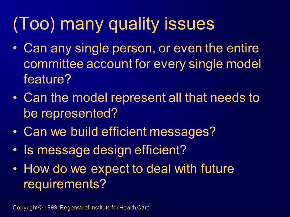 Copyright © 1999, Regenstrief Institute for Health Care Our current strategy.