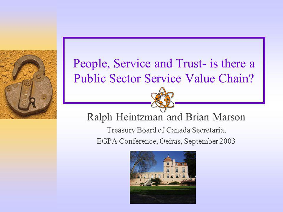 People, Service and Trust- is there a Public Sector Service Value Chain.