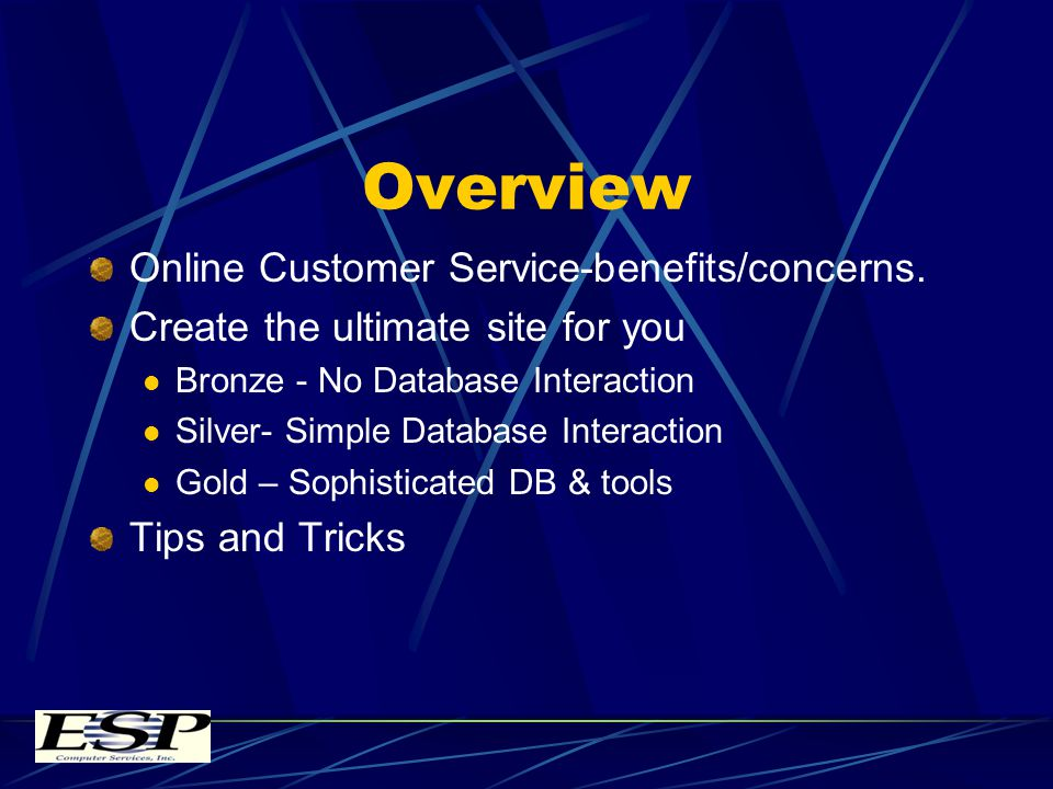 Gold Benefits Benefits– Ultimate customer service Tailored to customers perceived needs Cross-up/selling logic based on complete account view Open standard (XML) used to interact with sites/processes Customer service for group accounts - Warner Invoices generated from recent order; receipts generated from recent payment.